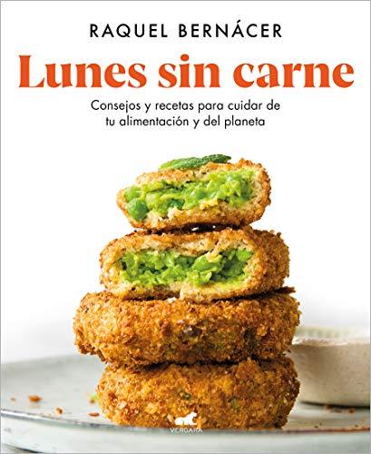 9788418045547: Lunes sin carne: Consejos y recetas para cuidar de tu alimentación y del planeta (Libro práctico)