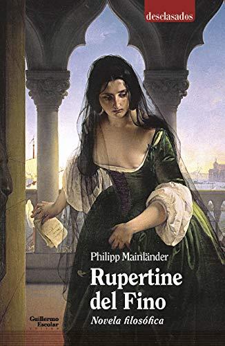 9788418093852: Rupertine. Novela filosófica (Desclasados) (Spanish Edition)