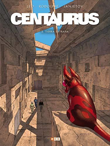 9788418094675: Centaurus núm. 02: tierra extraña