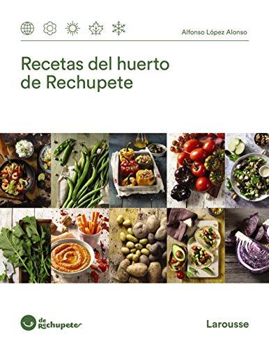 9788418100673: Recetas del huerto de Rechupete