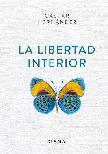 9788418118012: La libertad interior (Autoconocimiento)