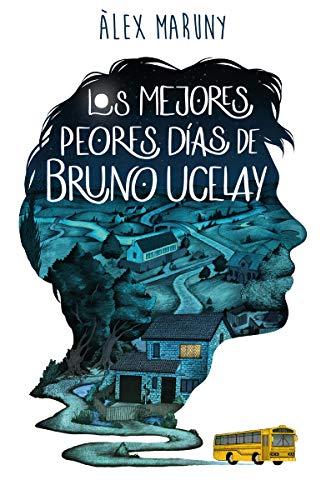9788418128080: Los mejores peores días de Bruno Ucelay (INFANTIL / JUVENIL)