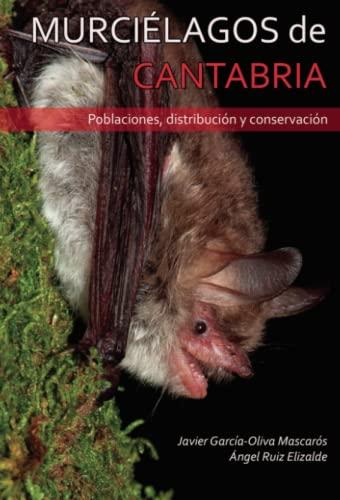 9788418161377: Murciélagos de Cantabria: Poblaciones, distribución y conservación