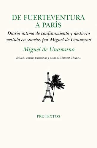 9788418178580: De Fuerteventura a París: confinamiento y destierro vertido en sonetos por Miguel de Unamuno: 1671 (Hispánicas)