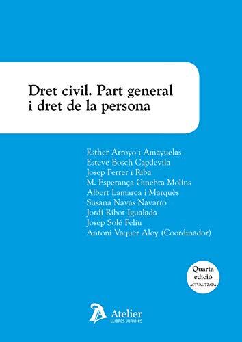 9788418244094: Dret civil. Part general i dret de la persona. 4a ed.