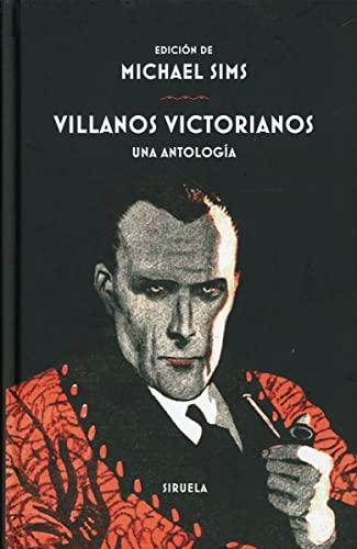 9788418245503: Villanos victorianos: Una antología: 391 (Libros del Tiempo)
