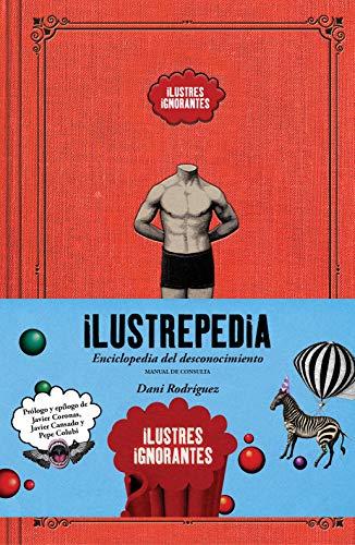 9788418260391: Ilustrepedia: Enciclopedia del desconocimiento (Guías ilustradas)