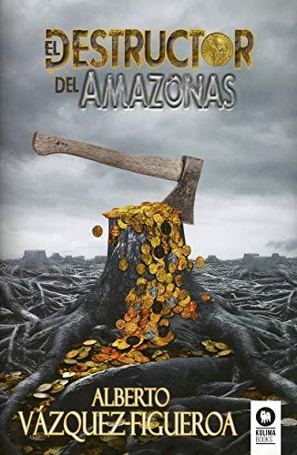 9788418263279: El destructor del Amazonas (Novelas)