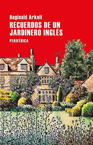 9788418264719: Recuerdos de un jardinero inglés: 156 (Largo Recorrido)