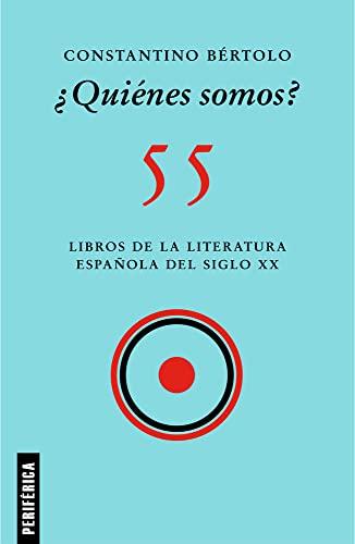 ¿Quià nes somos?: 55 libros de la: Brtolo, Constantino