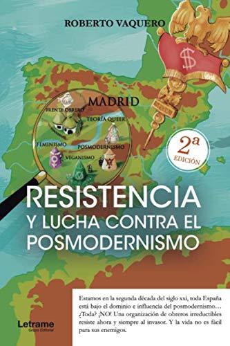 9788418362910: Resistencia y lucha contra el posmodernismo