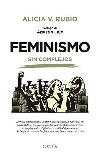 9788418414268: Feminismo Sin Complejos