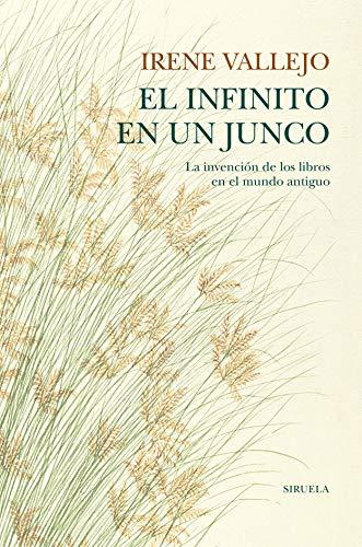 9788418436208: El infinito en un junco: La invención de los libros en el mundo antiguo: 105 (Biblioteca de Ensayo / Serie mayor)
