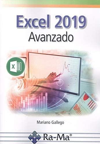 EXCEL 2019 AVANZADO: GALLEGO MARIANO