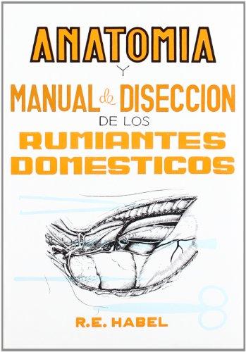ANATOMIA Y MANUAL DE DISECCION DE LOS: HABEL