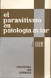 El parasitismo en patología aviar (Paperback): Jacques Euzeby