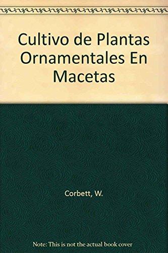 9788420001654: Cultivo de plantas ornamentales en macetas (Manuales de técnica agropecuaria)