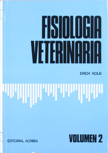 9788420003696: Fisiologia Veterinaria - Volumen 2 (Spanish Edition)