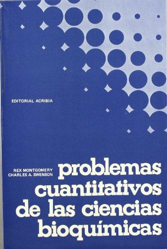 9788420003719: Problemas cuantitativos de las ciencias bioquímicas