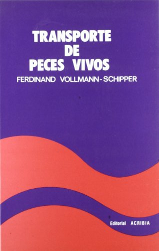 Transporte de peces vivos: VOLLMANN-SCHIPPER, F.