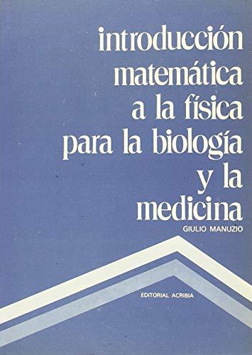 9788420004167: Introducción matematica a la física para la biología y la medicina