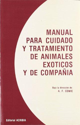 9788420004532: Manual para cuidado y tratamiento de animales exóticos y de compañía.