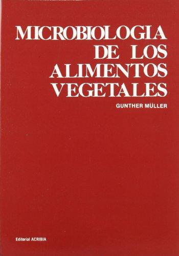 9788420004723: Microbiologia de Los Alimentos Vegetales (Spanish Edition)