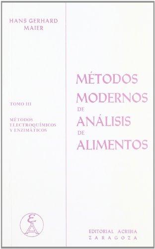9788420004877: Metodos Modernos de Analisis de Alimentos (Spanish Edition)