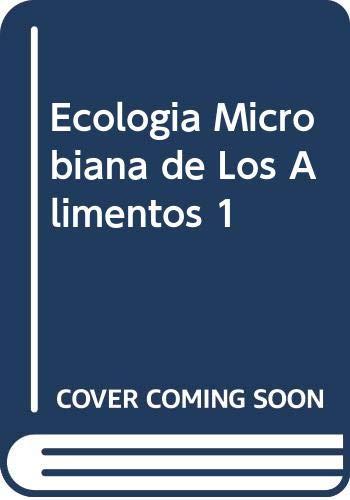 9788420005195: Ecologia Microbiana de Los Alimentos 1 (Spanish Edition)