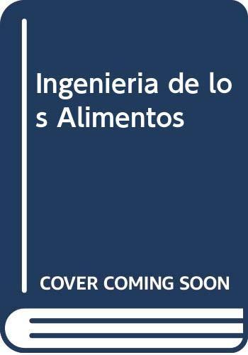 9788420006222: Ingenieria de los Alimentos (Spanish Edition)