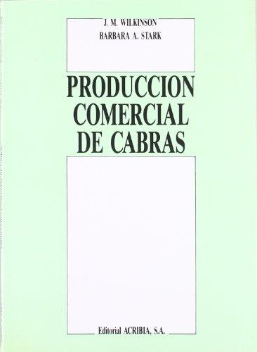 9788420006406: Produccion Comercial de Cabras (Spanish Edition)