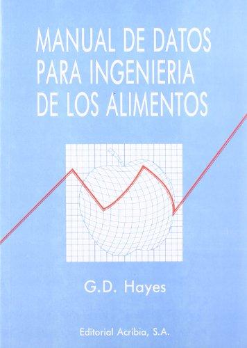 9788420007274: Manual de datos para ingeniería de los alimentos