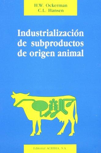 9788420007519: Industrialización de subproductos de origen animal