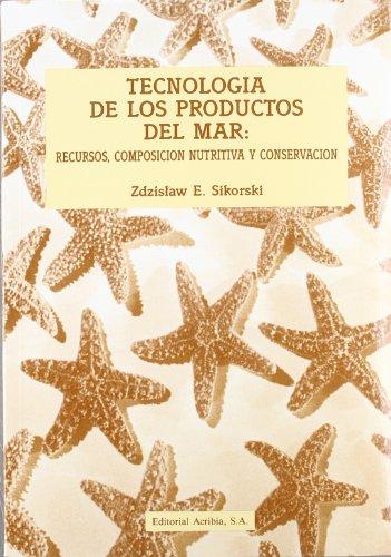 9788420007540: Tecnologia de Los Productos del Mar (Spanish Edition)