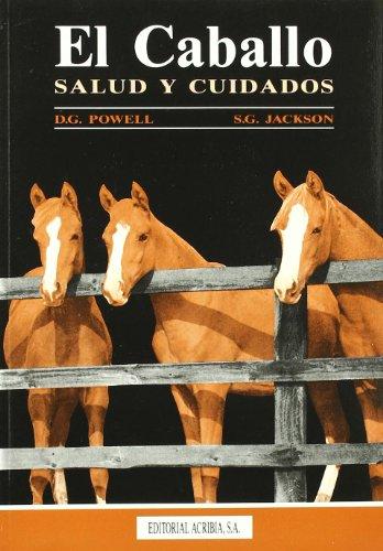 9788420007724: Caballo, Salud y Cuidado, El (Spanish Edition)