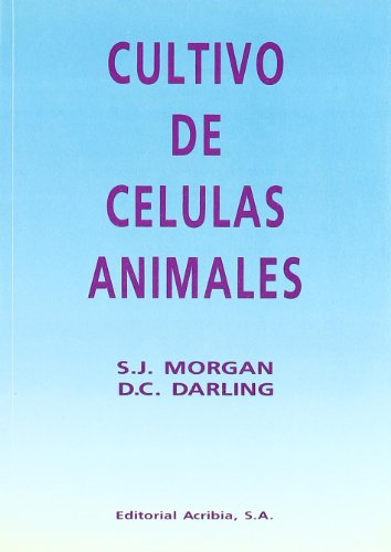 9788420007779: Cultivo de células animales