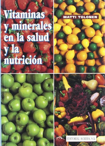 9788420007809: Vitaminas y Minerales En La Salud y La Nutricion (Spanish Edition)