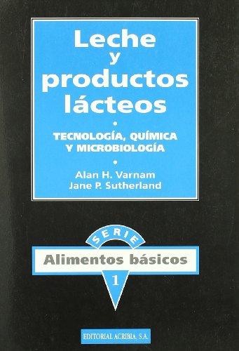 9788420007946: Leche y productos lácteos: tecnología, química y microbiología (Alimentos básicos)