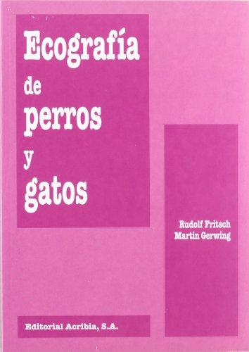 9788420008158: Ecografia de Perros y Gatos (Spanish Edition)