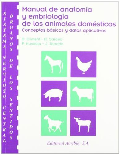 9788420008615: Manual de anatomía y embriología de los animales domésticos. Sistema nervioso central y órganos de los sentidos