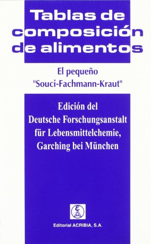 9788420008653: Tablas de Composicion de Alimentos - Pequeno Souci (Spanish Edition)