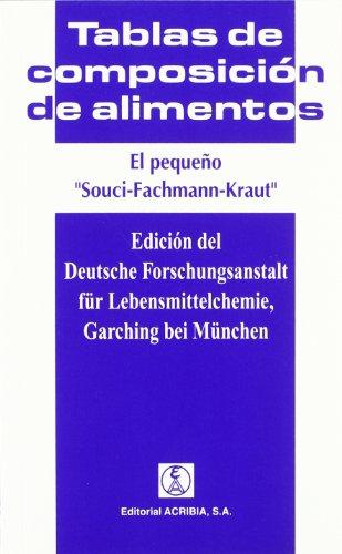 9788420008653: El pequeño Souci-Fachmann-Kraut: tablas de composición de alimentos