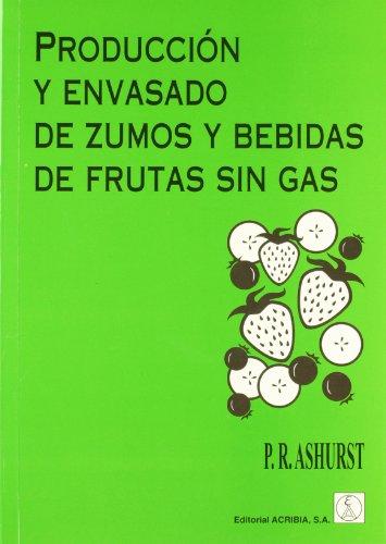 9788420008691: Producción y envasado de zumos y bebidas de frutas sin gas
