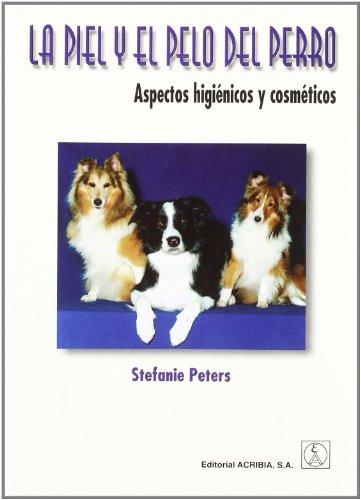 9788420008844: La Piel y El Pelo del Perro (Spanish Edition)