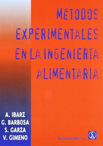 9788420009032: Métodos experimentales en la ingeniería alimentaria