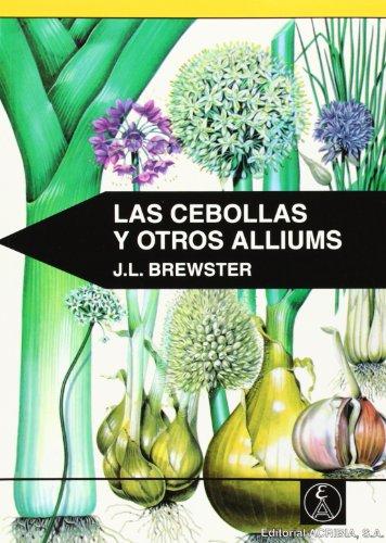 Cebollas y Otros Alliums, Las (Paperback): Jean Brewster