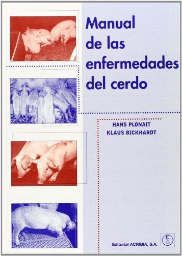 Manual de las enfermedades del cerdo: Hans Plonait