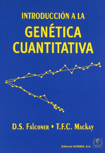 Introduccion a la Genetica Cuantitativa (Spanish Edition): Falconer, D. S.