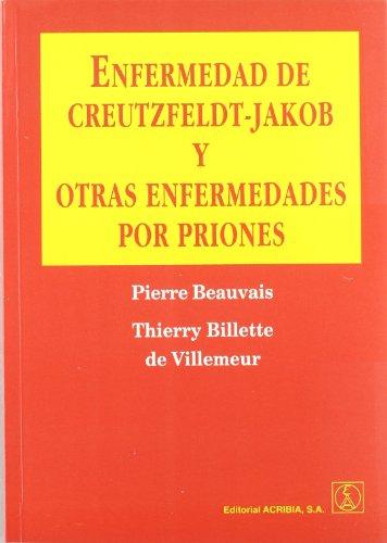 9788420009513: Enfermedad de Creutzfeldt-Jakob y otras enfermedades por priones