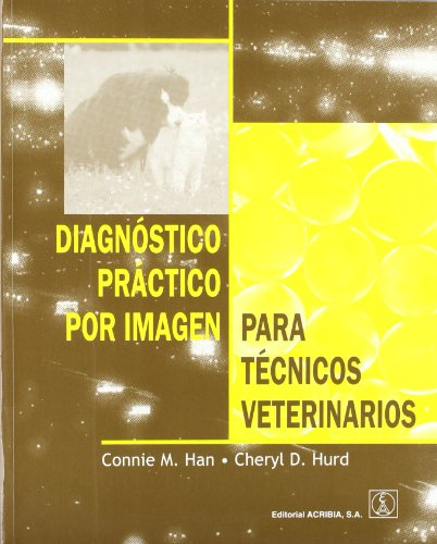 9788420009575: DIAGNOSTICO PRACTICO POR IMAGEN PARA TECNICOS VETERINARIOS